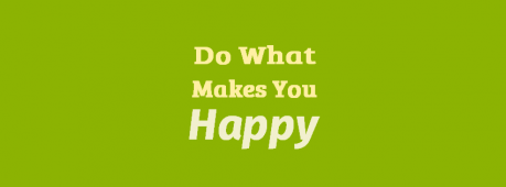 Do What Makes You Happy Facebook Cover Photo