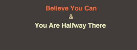 Believe You Can & You Are Halfway There Facebook Cover Photo