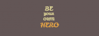 Be Your Own Hero Facebook Cover Photo