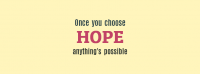 Once You Choose Hope Facebook Cover Photo