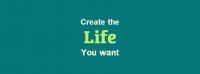 Create The Life You Want Facebook Cover Photo