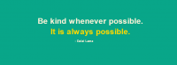 Be Kind Whenever Possible Facebook Cover Photo