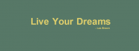 Live Your Dreams Facebook Cover Photo