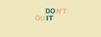 Don't Quit Facebook Cover Photo